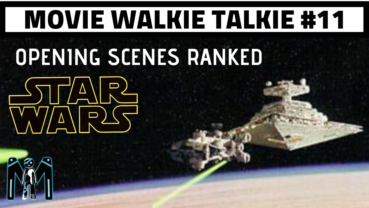 STAR WARS RANKED: OPENING SCENES & MCCHICK-FIL-A (TWO BIRDS, ONE PODCAST)