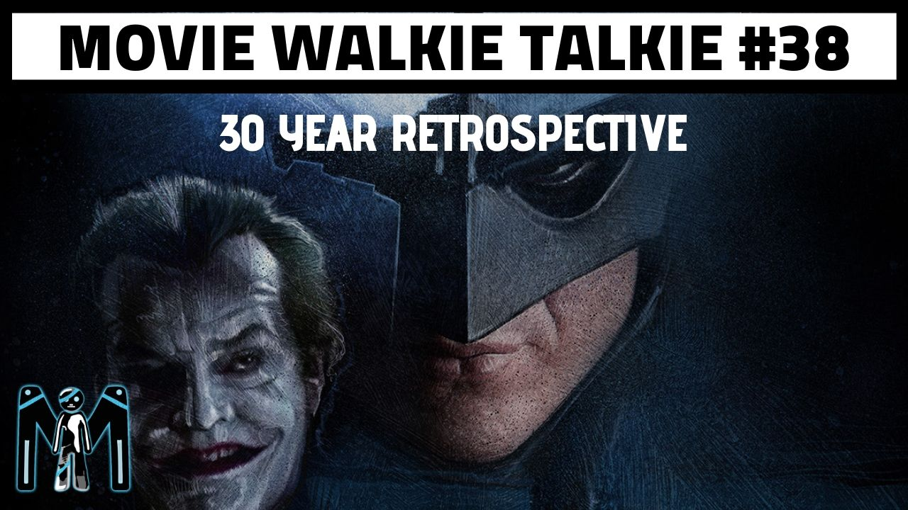 Tim Burton's Batman 30 Year Retrospective (Two Birds One Podcast)