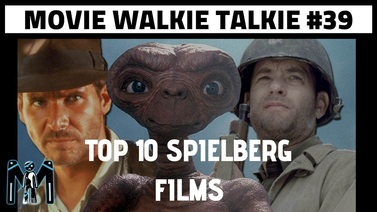 Steven Spielberg Top 10 Movie Rankings (Two Birds One Podcast)